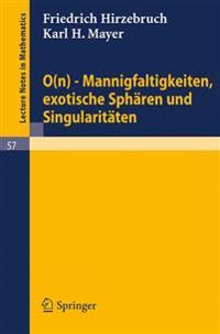 0n - Mannigfaltigkeiten, Exotische Sphären Und Singularitäten/ 0 N - Mmanifolds, Exotic Spheres and Singularities