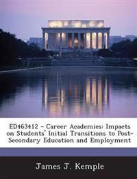 Ed463412 - Career Academies
