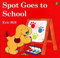 Spot Goes to School - Eric Hill - pocket (9780142401675)     Bokhandel