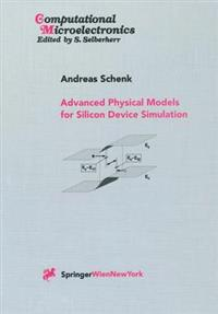 Advanced Physical Models for Silicon Device Simulation