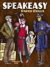 Speakeasy Paper Dolls: Fabulous Flappers & More from the Roaring Twenties
