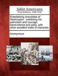 Entertaining Anecdotes of Washington
