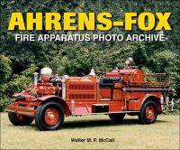Ahrens-Fox: Fire Apparatus Photo Archive