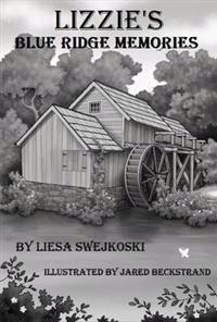 Lizzies Blue Ridge Memories