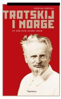 Trotskij i Norge - Oddvar Høidal pdf epub