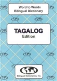 English-TagalogTagalog-English Word-to-Word Dictionary