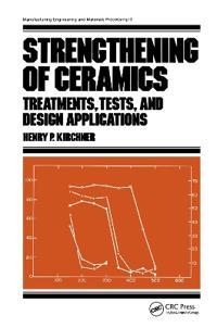 Strengthening of Ceramics