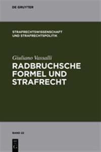 Radbruchsche Formel Und Strafrecht