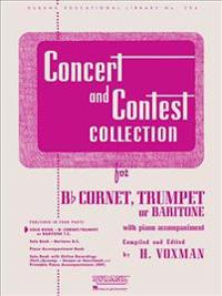 Concert and Contest Collection for Bb Corent, Trumpet or Baritone: With Piano Accompaniment