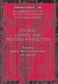 Levinas, (Book Supplement Series to the Journal of Chinese Philosophy): Chinese and Western Perspectives