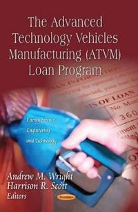 The Advanced Technology Vehicles Management Atvm Loan Program