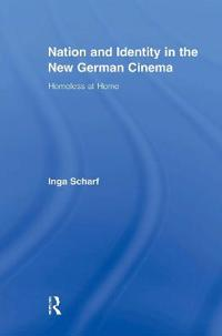 Nation and Identity in the New German Cinema