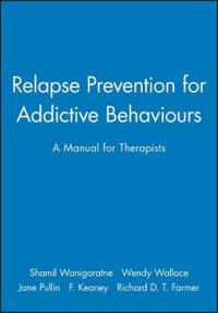 Relapse Prevention for Addictive Behaviours