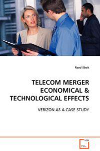 Telecom Merger Economical & Technological Effects