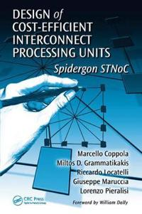 Design of Cost-Efficient Interconnect Processing Units