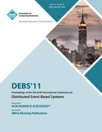 Debs 11 Proceedings of the 5th ACM International Conference on Distributed Event-Based Systems