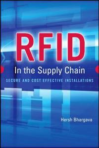 Rfid in the Supply Chain: Secure and Cost Effective Installations