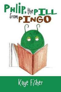 Phlip, the Pill from Pingo