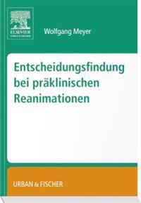 Entscheidungsfindung bei präklinischen Reanimationen