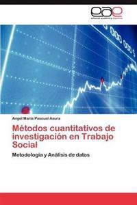 Metodos Cuantitativos de Investigacion En Trabajo Social