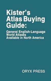 Kister's Atlas Buying Guide