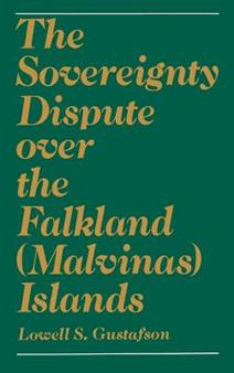 The Sovereignty Dispute over the Falkland (Malvinas) Islands