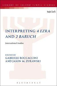 Interpreting 4 Ezra and 2 Baruch