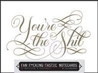 Fan-f*cking-tastic Notecards