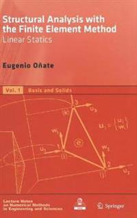 Structural Analysis With the Finite Element Method: Linear Statics