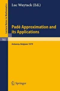 Pade Approximation and Its Applications