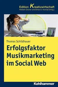 Erfolgsfaktor Musikmarketing Im Social Web