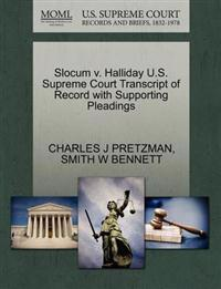 Slocum V. Halliday U.S. Supreme Court Transcript of Record with Supporting Pleadings
