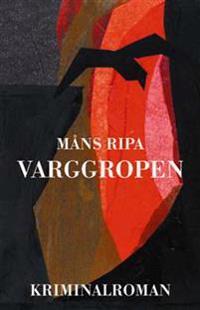 Varggropen : en kriminalroman från Södra Möre