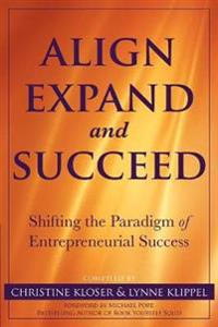 Align Expand, and Succeed