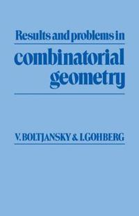 Results and Problems in Combinatorial Geometry
