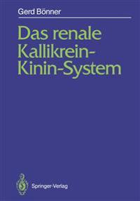 Das Renale Kallikrein-Kinin-System