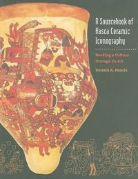 A Sourcebook of Nasca Ceramic Icongraphy