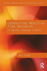 Conducting Reaction Time Reserach for Second Language Studies