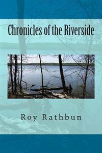 Chronicles of the Riverside