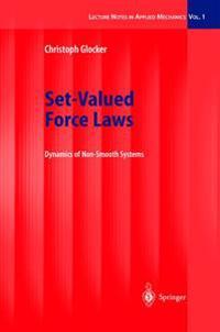 Set-Valued Force Laws