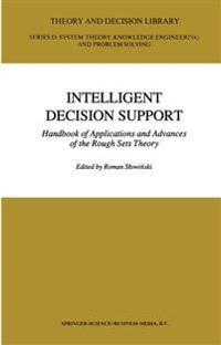 Intelligent Decision Support