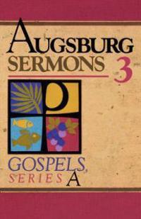 Augsburg Sermons 3