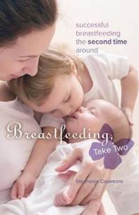 Breastfeeding, Take Two