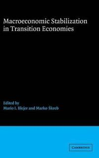 Macroeconomic Stabilization in Transition Economies