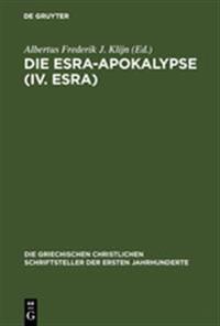 Die Esra-apokalypse IV. Esra