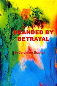 Branded by Betrayal
