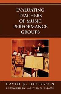 Evaluating Teachers of Music Performance Groups