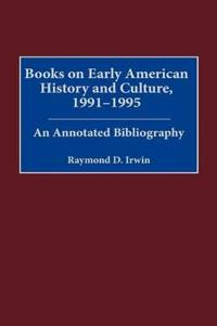 Books on Early American History and Culture, 1991-1995
