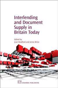 Interlending And Document Supply in Britian Today