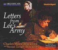 Letters from Lee's Army: Or Memoirs of Life in and Out of the Army in Virgi